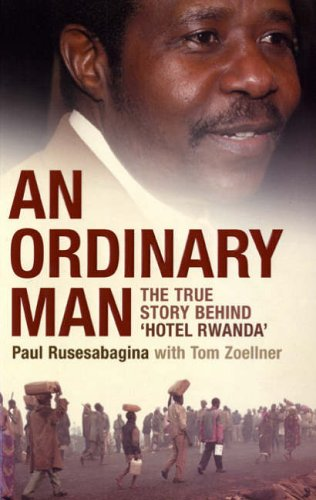 9780747584445: An Ordinary Man: The True Story Behind 'Hotel Rwanda'