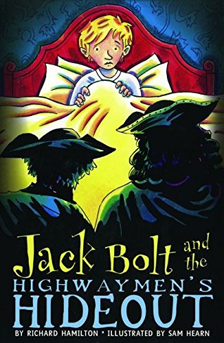 9780747585107: Jack Bolt and the Highwaymen's Hideout