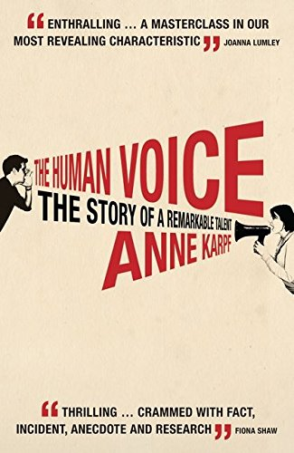 9780747585374: The Human Voice: The Story of a Remarkable Talent