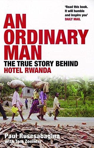 9780747585589: Ordinary Man: The True Story Behind Hotel Rwanda