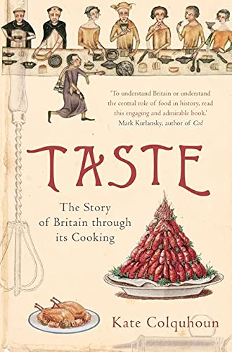 9780747585763: Taste: The Story of Britain Through Its Food