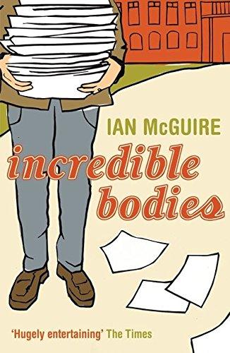 Incredible Bodies: Ian McGuire