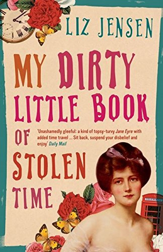 9780747585930: My Dirty Little Book of Stolen Time