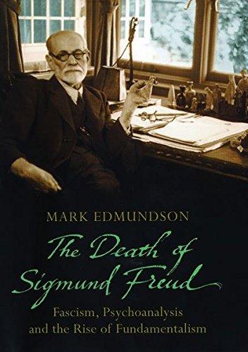 9780747586074: Death of Sigmund Freud: Fascism, Psychoanalysis and the Rise of Fundamentalism