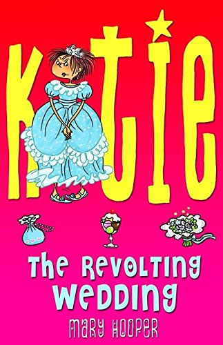 Katie: The Revolting Wedding
