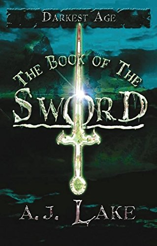 9780747586326: The Book of the Sword (Darkest Age)