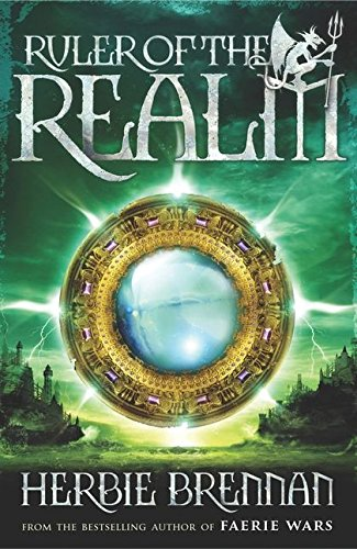 Ruler of the Realm: Faerie Wars III (The Faerie Wars Chronicles): Herbie Brennan