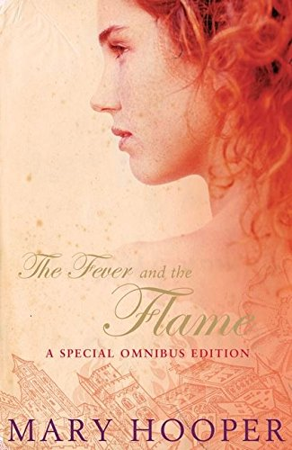 """The Fever and the Flame: """"At the: Mary Hooper"""