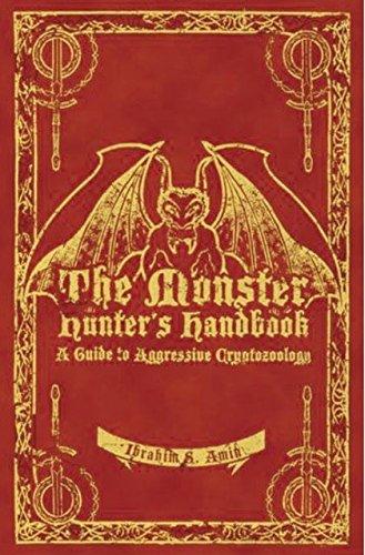 The Monster Hunter's Handbook: The Ultimate Guide: Ibrahim Amin