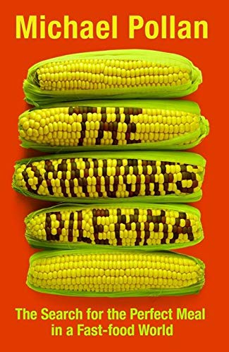 9780747586753: The Omnivore's Dilemma: The Search for the Perfect Meal in a Fast-food World