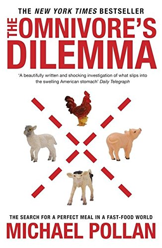 9780747586838: The Omnivore's Dilemma