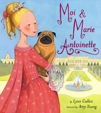 9780747586975: Moi and Marie Antoinette