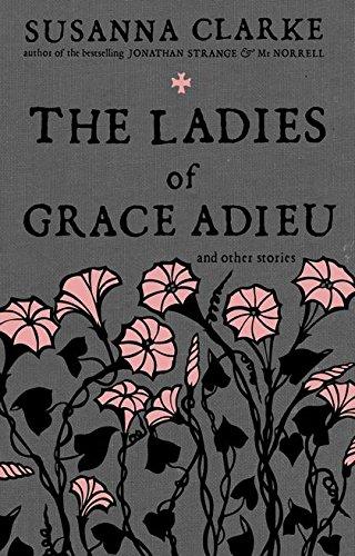 9780747587033: Ladies of Grace Adieu