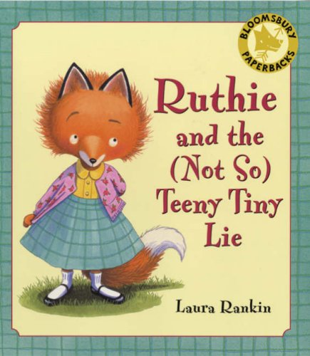 9780747587453: Ruthie and the (not So) Teeny Tiny Lie