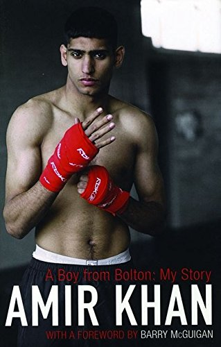 A BOY FROM BOLTON: My Story (SIGNED COPY): KHAN, Amir with GARSIDE, Kevin