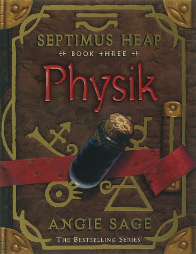 9780747587613: Septimus Heap 3. Physik