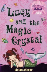 9780747587705: Lucy and the Magic Crystal: No. 6: Mermaid SOS