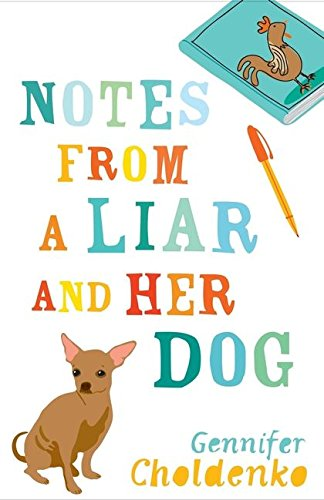 9780747587804: Notes from a Liar and Her Dog
