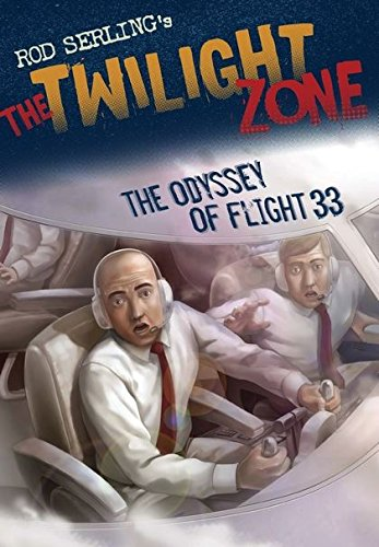 9780747587880: The Odyssey of Flight 33 (Rod Serling's the Twilight Zone)