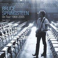 9780747587927: Bruce Springsteen on Tour: 1968-2005