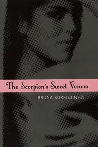 Scorpion's Sweet Venom: Diary of a Brazilian