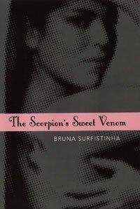 9780747588016: Scorpion's Sweet Venom: Diary of a Brazilian Call Girl