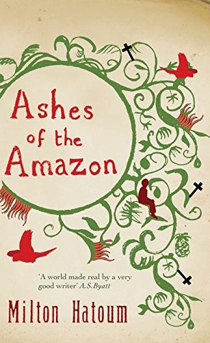 9780747588023: Ashes of the Amazon