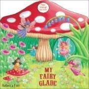 9780747588092: My Fairy Glade: Peep-through Play Books