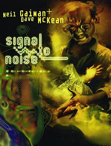 9780747588436: Signal to Noise