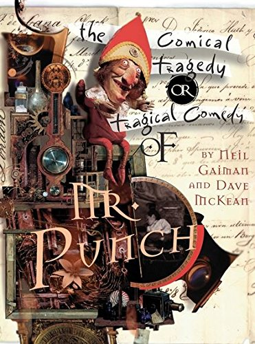 9780747588443: The Tragical Comedy or Comical Tragedy of Mr Punch: by Neil Gaiman & Dave McKean