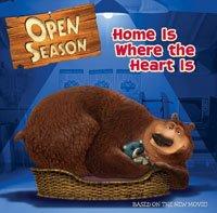 9780747588597: Open Season: Home Is Where the Heart Is (Open Season)