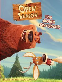 Open Season: Movie Storybook (Open Season)