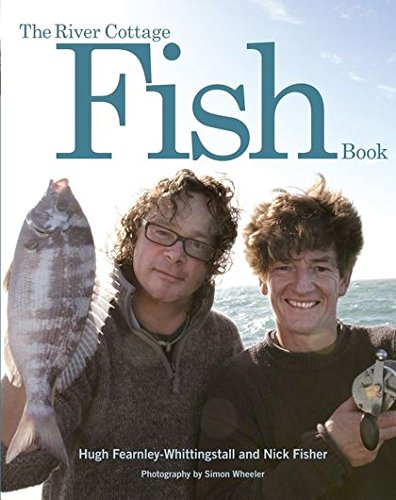 9780747588696: The River Cottage Fish Book