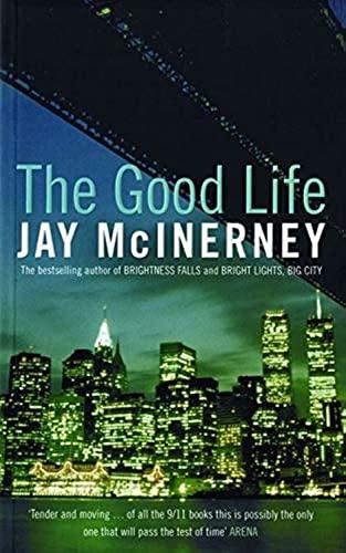 9780747588757: The good life