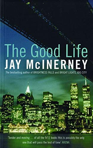 Good Life, the: Mcinerney, Jay