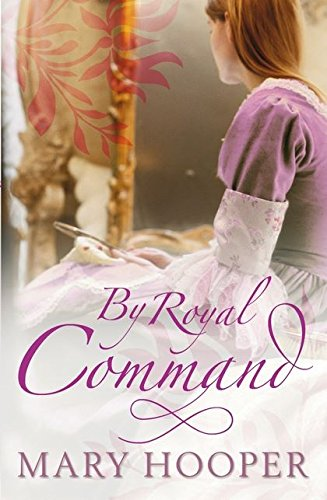 By Royal Command (At the House of: Mary Hooper
