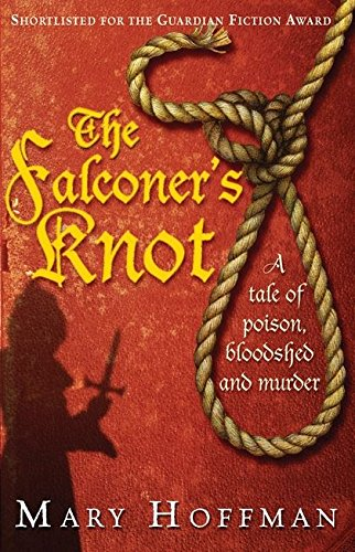 9780747589006: The Falconer's Knot