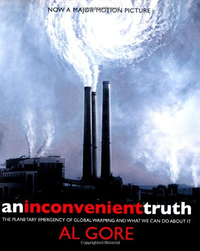 9780747589068: An Inconvenient Truth : The Planetary Emergency of Global Warming and What We Can Do about It