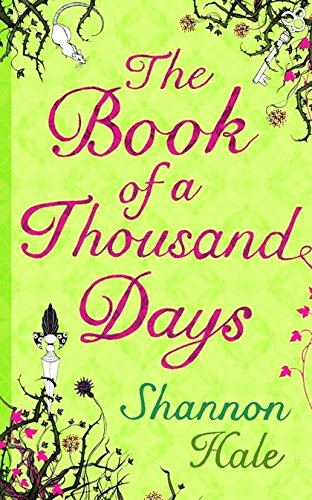 9780747589235: The Book of a Thousand Days
