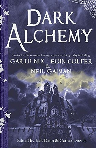 9780747589549: Dark Alchemy: Magical Tales from Masters of Modern Fantasy