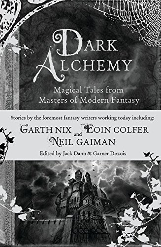 9780747589556: Dark Alchemy: Magical Tales from Masters of Modern Fantasy