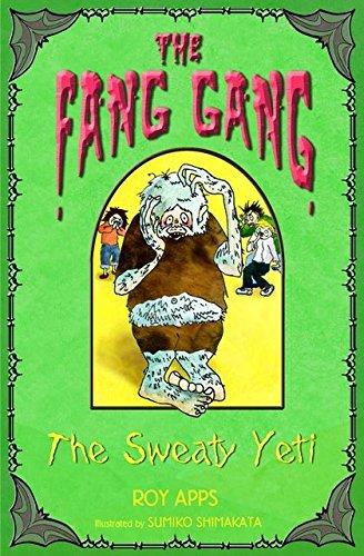 The Sweaty Yeti (Fang Gang): Apps, Roy
