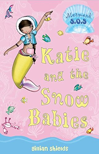 9780747589754: Katie and the Snow Babies: No. 8: Mermaid SOS