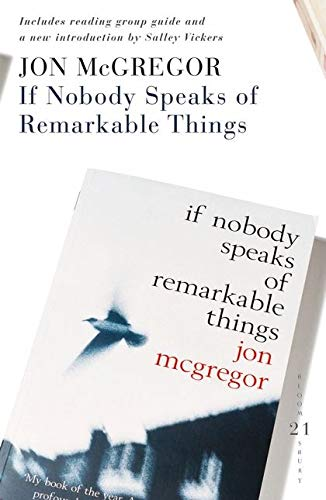 9780747590071: If Nobody Speaks of Remarkable Things: 21 Great Bloomsbury Reads for the 21st Century (21st Birthday Celebratory Edn)