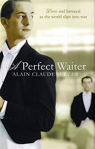 9780747590231: A Perfect Waiter
