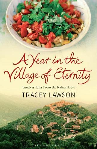 9780747590361: A Year in the Village of Eternity
