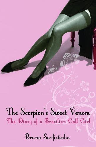 9780747590415: The Scorpion's Sweet Venom: The Diary of a Brazilian Call Girl