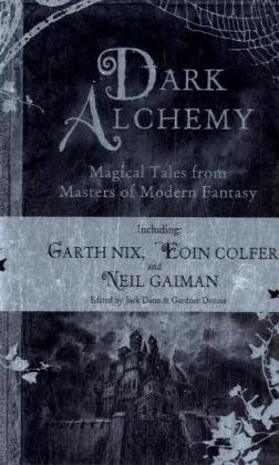 9780747590569: Dark Alchemy: Magical Tales from Masters of Modern Fantasy