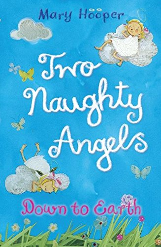 Two Naughty Angels: Down to Earth: Hooper, Mary