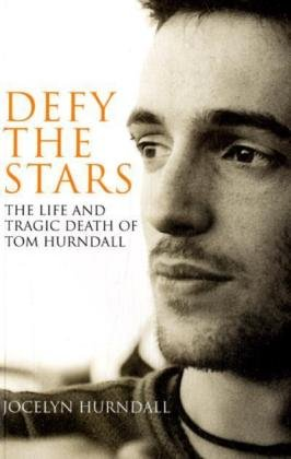 9780747591023: Defy the Stars: The Life and Death of Tom Hurndall